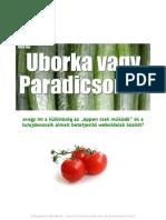 Uborka vagy Paradicsom?