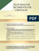 VELOCIDAD DE CRECIMIENTO DE CRISTALES.pptx