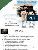 Teknik Dan Metode Bimbingan Haji