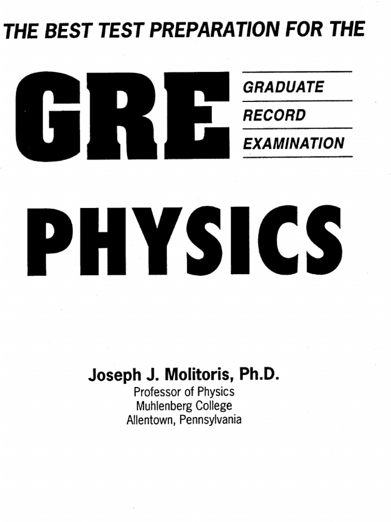 Preparation Guide for GRE Physics