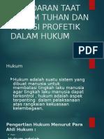 Kesadaaran Taat Hukum Tuhan Dan Fungsi Profetik (1)