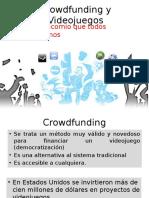Crowdfunding y Videojuegos