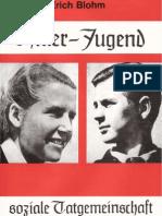 Blohm, Erich - Hitler-Jugend - Soziale Tatgemeinschaft (1979, 395 S., Text)