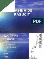 MASINA DE RASUCIT