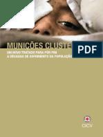 Munições Cluster - um novo tratado para pôr fim a décadas de sofrimento da população civil