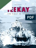 Teekay the First 40 Years