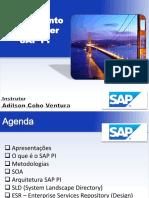 SAP PI Treinamento Parte 01 - Apresentação