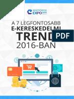 A 7 Legfontosabb E-kereskedelmi Trend 2016-Ban