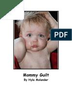 Mommy Guilt by Hyla Molander