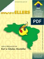Os Mostellers - Vida e pregação dos missionários Earl e Gladys Mosteller - Sandro José Hayakawa Cunha