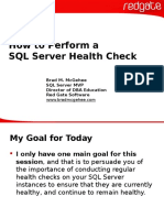 How to Perform a SQL Server Health Check - Brad McGehee