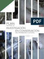 PLAN NACIONAL DE INVESTIGACIÓN EN CONSERVACIÓN DEL PATRIMONIO CULTURAL