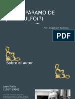 Juan Rulfo y Su Novela Pedro Páramo