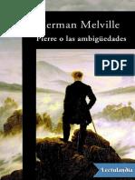 Pierre o las ambiguedades - Herman Melville.pdf