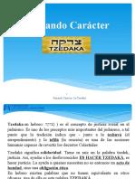Forjando Caracter- Tzedaka