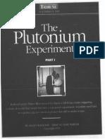 The Plutonium Experiments