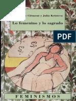 Catherine Clement, Julia Kristeva - Lo Femenino y Lo Sagrado