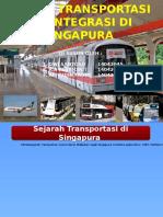 Sistem Transportasi Terintegrasi Di Singapura