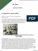 A Capoeira e Seus Estilos Capoeira Raiz de Davi