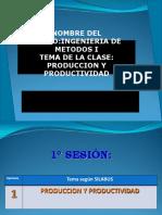 1.- Producción y Productividad