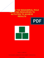Exploring the Managerial Role - Applying Resources to Activities to Achieve Results