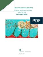 PNS 2004-2010 Avaliação de Indicadores 2001-2006