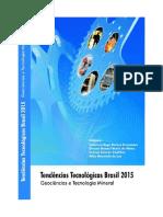 TENDÊNCIAS TECNOLÓGICAS - BRASIL 2015.pdf