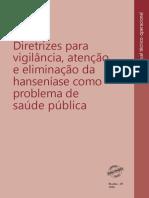 Diretrizes para vigilância, atenção e eliminação da hanseníase como problema de saúde pública 2016
