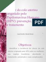 Câncer Do Colo Uterino Originado Pelo Papilomavírus Humano