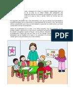 La Convivencia Organizada y Tranquila en El Aula Es Condición Indispensable Para Un Normal Desenvolvimiento de La Vida en El Centro Infantil