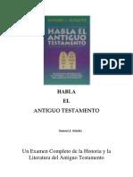 Sbat0003 Habla El Antiguo Testamento Samuel j. Schultz