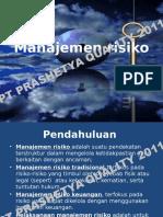 7. MANAJEMEN RISIKO2011.ppsx