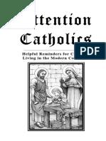 Attention Catholics