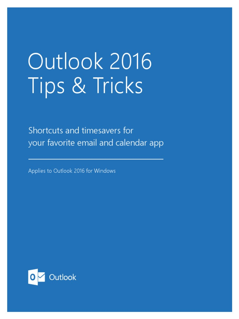 Outlook 2016 Tips Tricks 1 Pdf Microsoft Outlook Email