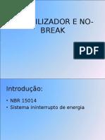 Estabilizador e No-break