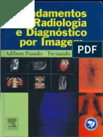 Fundamentos de Radiologia e Diagnóstico Por Imagem