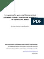 Percepción de los agentes del sistema sanitario sobre la influencia del márketing farmacéutico en la prescripción médica