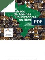 """Abelhas """"Sem-Ferrão""""das   Reservas Amanã e Mamirauá, Amazonas, Brasil"""