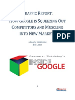 HOW GOOGLE IS SQUEEZING OUT COMPETITORS AND MUSCLING INTO NEW MARKETS