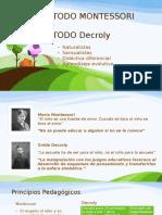 Montesorri y Decroly