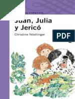 Juan, Julia y Jerico - Christine Nostlinger (1)