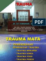 TRAUMA Dr.inakawati,SpM 140512