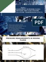 Pressure Measurement of Moving Fluid