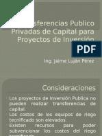 Transferencias Publico Privadas de Capital Para Proyectos De