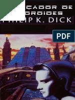 O Cacador de Androides - Philip K Dick