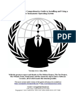 A Beginner Friendly Comprehensive Guide to Installing and Using a Safer Anonymous Operating System  - Anonguide v1.1.1 July 2016