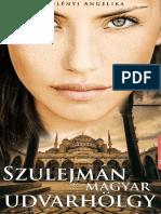 R. Kelényi Angelika - Szulejmán 1 - Szulejmán És a Magyar Udvarhölgy