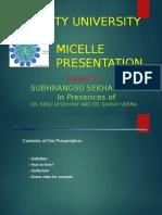 Micelle presentation