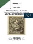 PAOLO COIMI. Historia delle cose di Francia, raccolte fedelmente da Paolo Emilio, da Verona, e recata hora a punto dalla latina in questa nostra lingua volgare