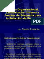 Cultura Organizacional, Comunicación Interna y Fuentes de Búsqueda para la Selección de Personal